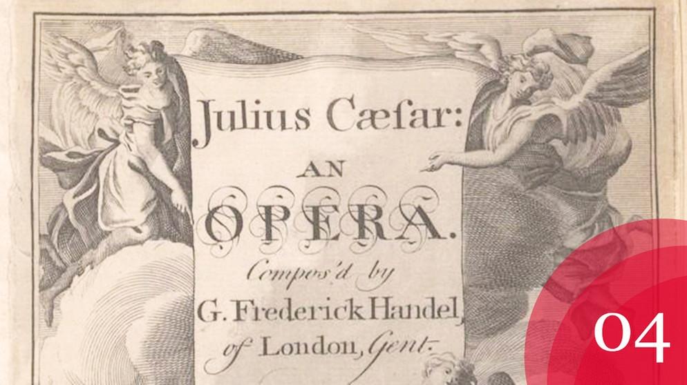georg friedrich hndel hrbiografie giulio cesare erstausgabe 1724 bildquelle - Georg Friedrich Handel Lebenslauf