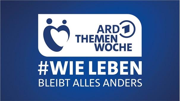 Logo ARD Themenwoche: Wie ewollen wir leben   Bild: rbb/BR