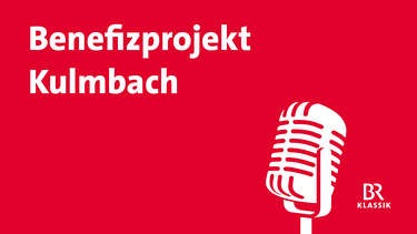 Benefizprijekt Kulmbach | Bild: BR