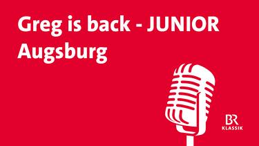 Greg is back JUNIOR - Augsburg | Bild: BR