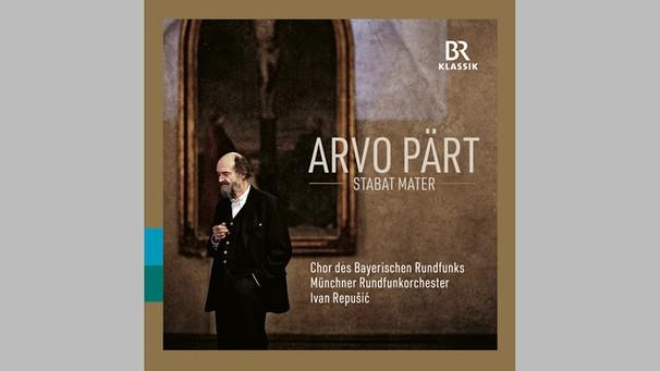 BR-KLASSIK Label CD 900335 Arvo Pärt: Stabat mater | Bild: BR