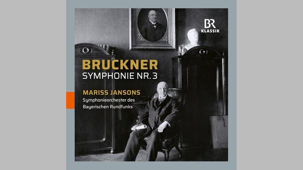 Anton Bruckner - Symponie Nr. 3 d- oll WAB 103 | Bild: BR